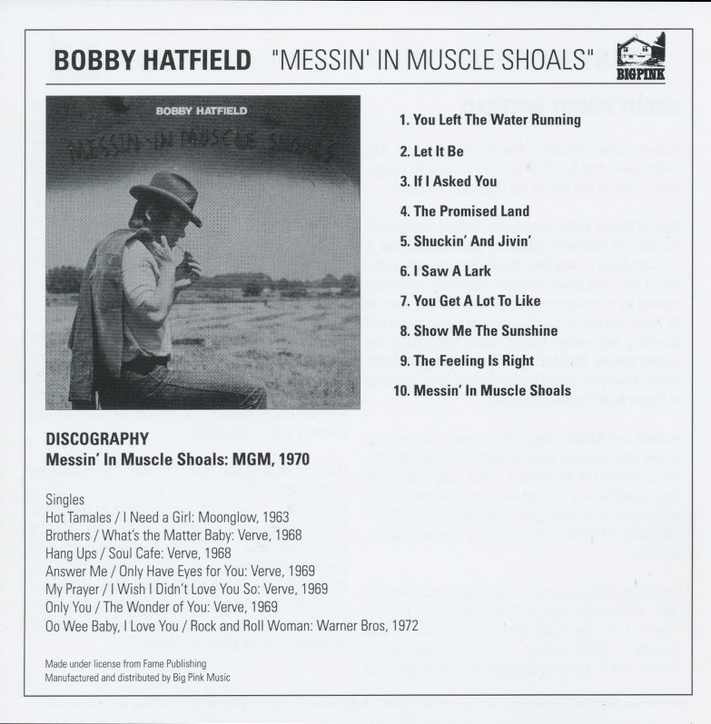 Bobby Hatfield - Messin' In Muscle Shoals
